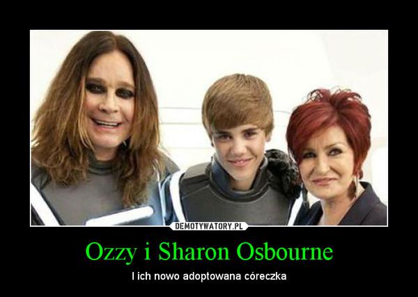 Ozzy i Sharon Osbourne – I ich nowo adoptowana córeczka