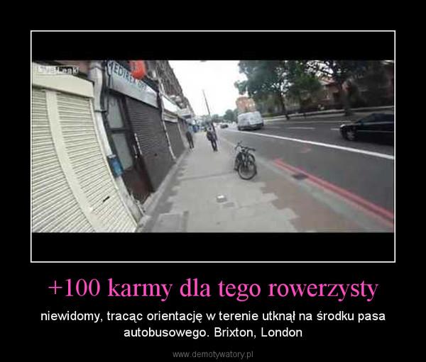 +100 karmy dla tego rowerzysty – niewidomy, tracąc orientację w terenie utknął na środku pasa autobusowego. Brixton, London