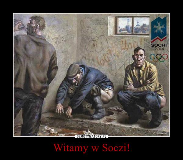 Witamy w Soczi! –