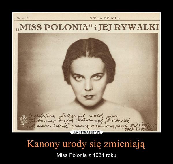 Kanony urody się zmieniają – Miss Polonia z 1931 roku