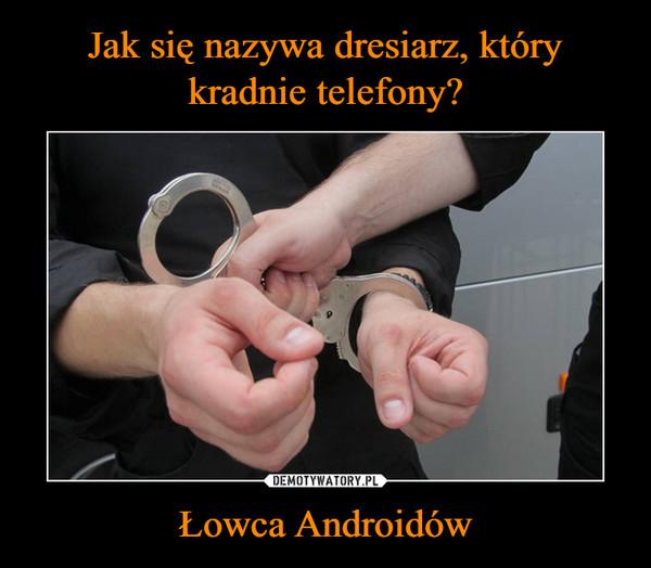 Łowca Androidów –