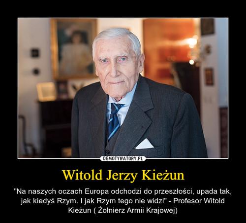 Witold Jerzy Kieżun