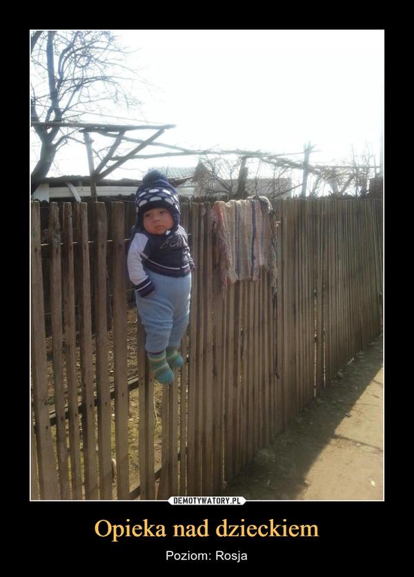 Opieka nad dzieckiem – Poziom: Rosja