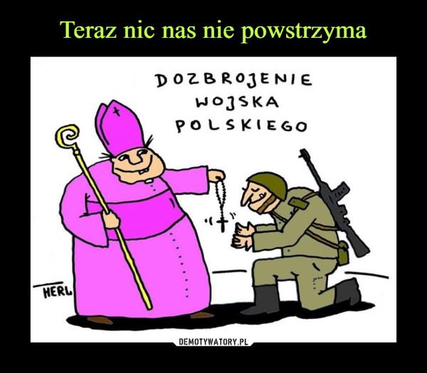 –  dozbrajanie wojska polskiego