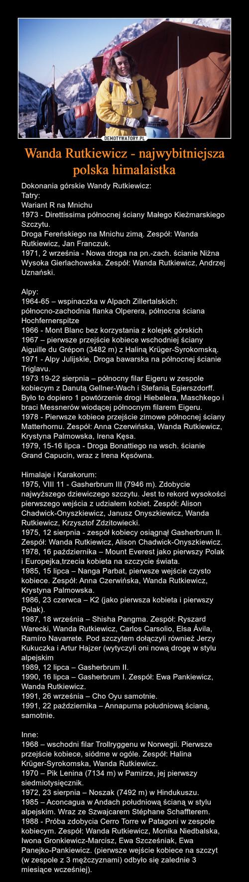 Wanda Rutkiewicz - najwybitniejsza polska himalaistka