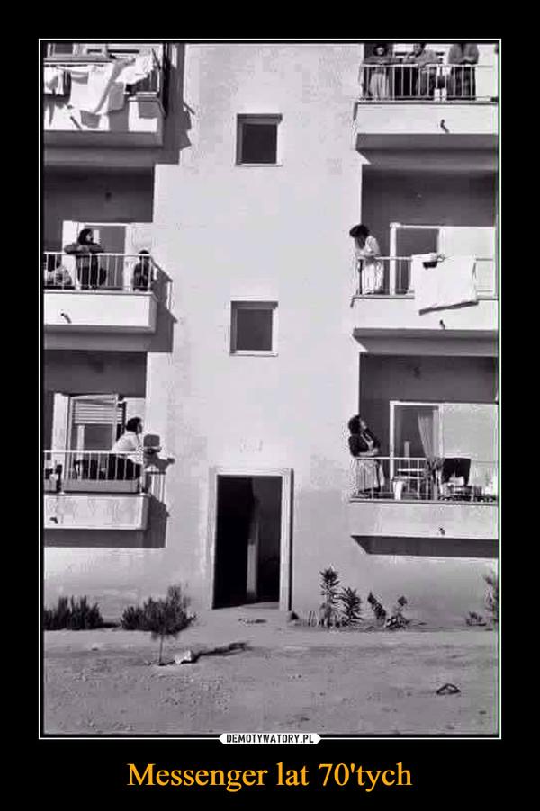 Messenger lat 70'tych –