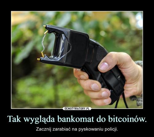 Tak wygląda bankomat do bitcoinów.