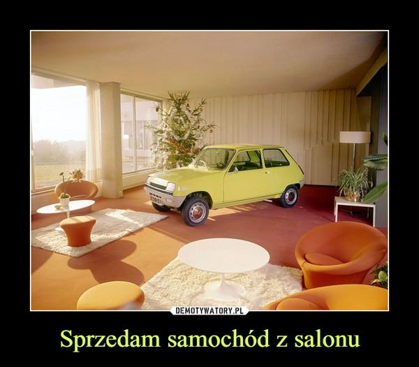 Sprzedam samochód z salonu –