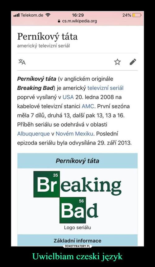 Uwielbiam czeski język