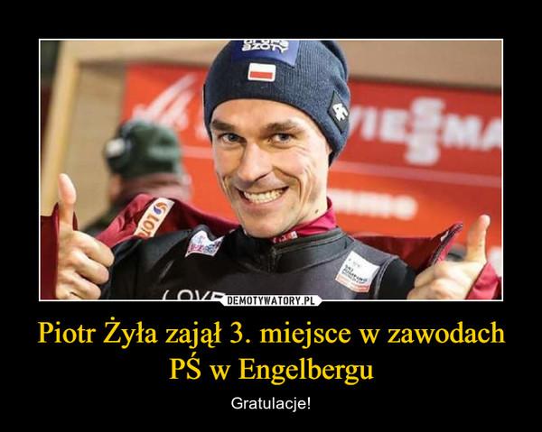 Piotr Żyła zajął 3. miejsce w zawodach PŚ w Engelbergu – Gratulacje!