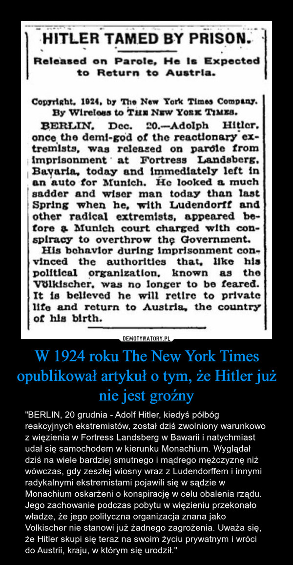 W 1924 roku The New York Times opublikował artykuł o tym, że Hitler już nie jest groźny