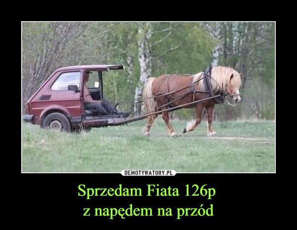 Sprzedam Fiata 126p z napędem na przód –