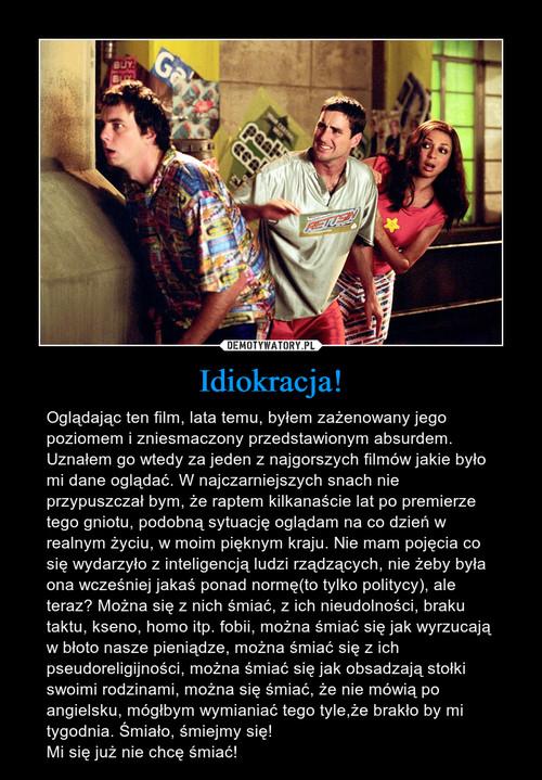 Idiokracja!