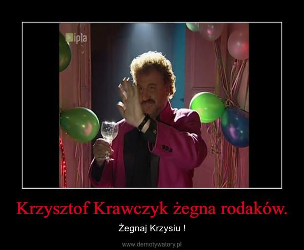 Krzysztof Krawczyk żegna rodaków. – Żegnaj Krzysiu !