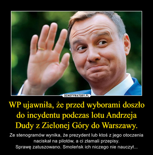 WP ujawniła, że przed wyborami doszło do incydentu podczas lotu Andrzeja Dudy z Zielonej Góry do Warszawy.