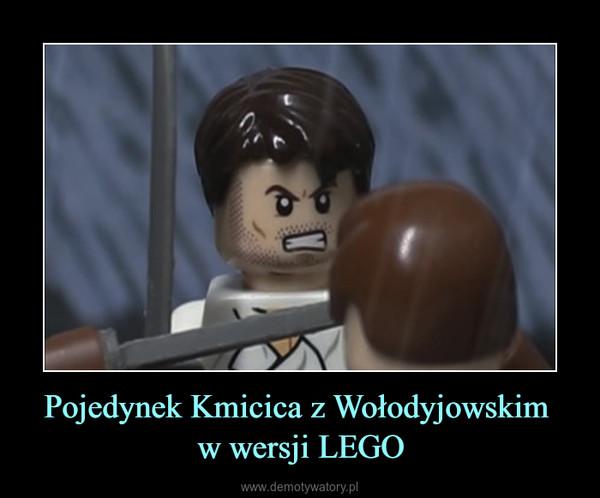 Pojedynek Kmicica z Wołodyjowskim w wersji LEGO –