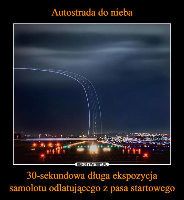 30-sekundowa długa ekspozycja samolotu odlatującego z pasa startowego –
