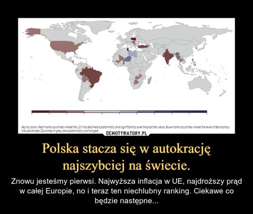Polska stacza się w autokrację najszybciej na świecie.
