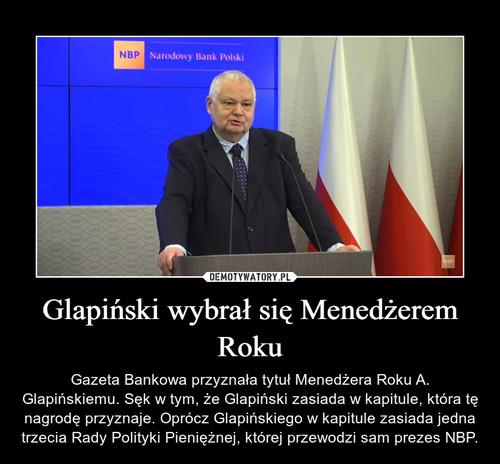Glapiński wybrał się Menedżerem Roku