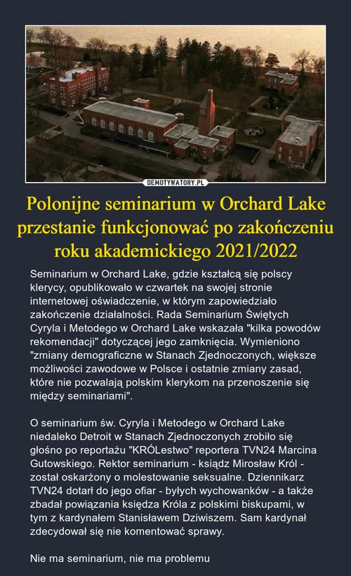 Polonijne seminarium w Orchard Lake przestanie funkcjonować po zakończeniu roku akademickiego 2021/2022