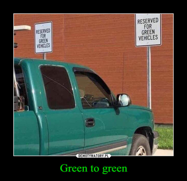 Green to green –