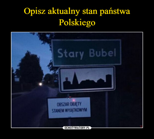 Opisz aktualny stan państwa Polskiego