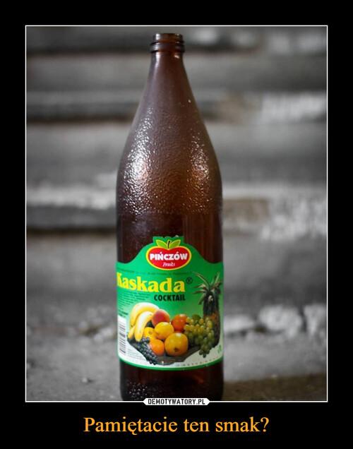 Pamiętacie ten smak?