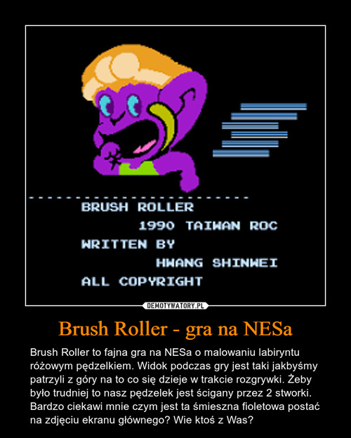 Brush Roller - gra na NESa