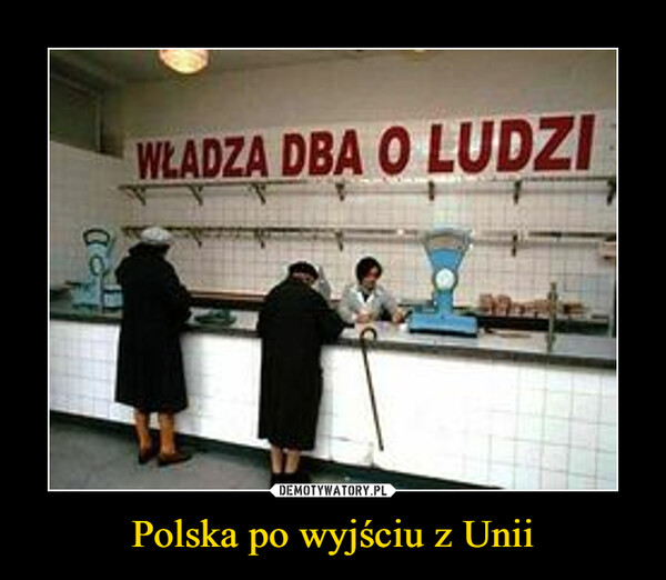 Polska po wyjściu z Unii –